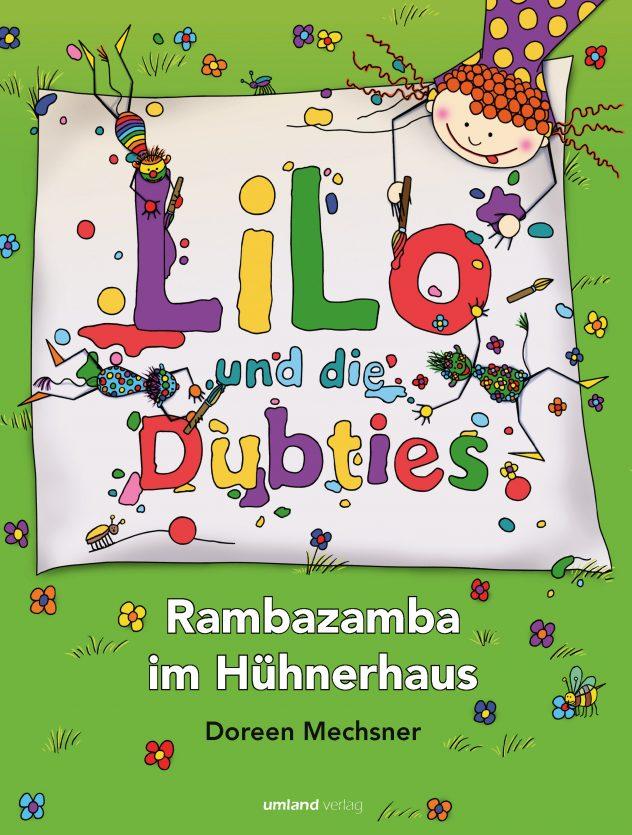 Lilo und die Dubties. Rambazamba im Hühnerhaus